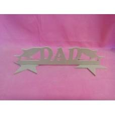 MDF Dad fish plaque